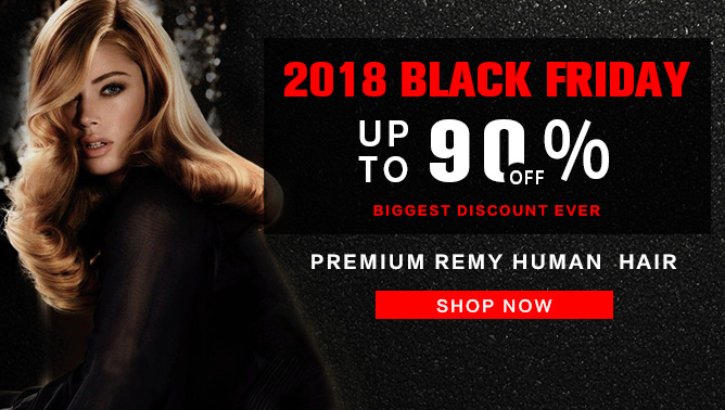 2018 Black Friday Sale with our Hair Extensions Canada