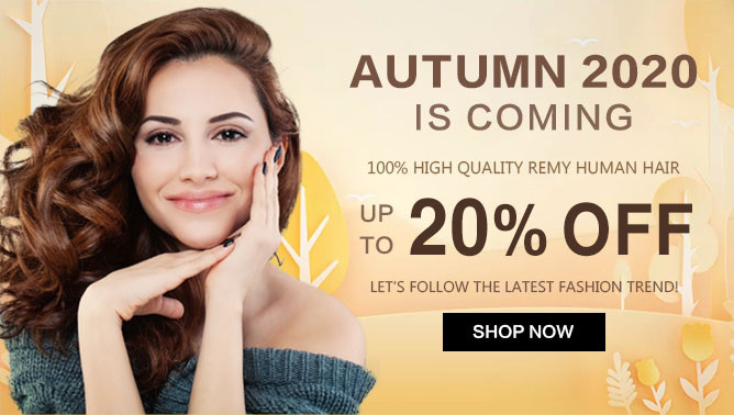 2020 Autumn Sale with our Hair Extensions Canada