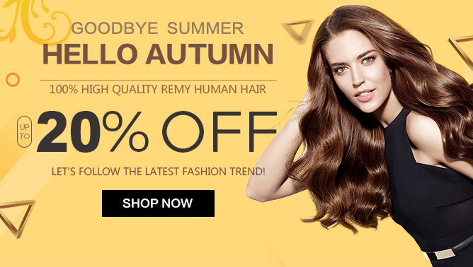 2019 Autumn Sale with our Hair Extensions Canada