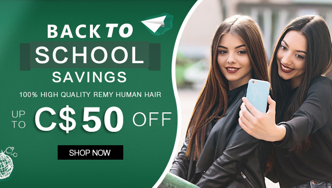 2019 Back to school Sale with our Hair Extensions Canada