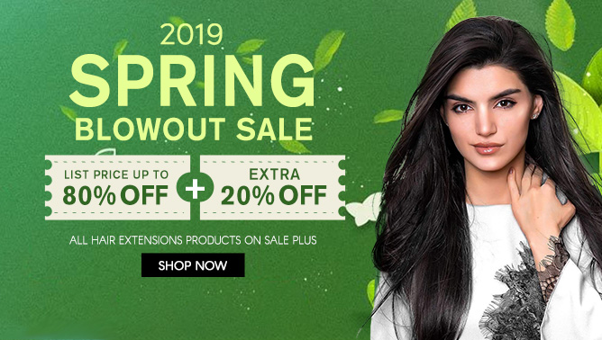 2019 Spring Blowout Sale with our Hair Extensions Canada