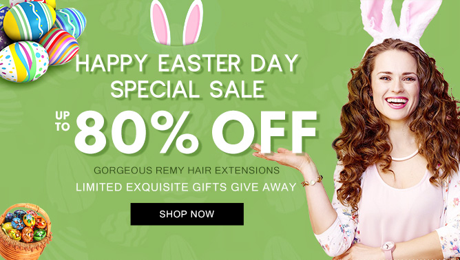 2019 Easter Day Sale with our Hair Extensions Canada