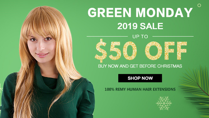 2019 Green Monday Sale with our Hair Extensions Canada
