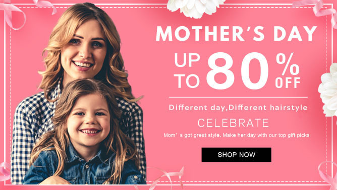 2021 Mother's Day Sale with our Hair Extensions Canada
