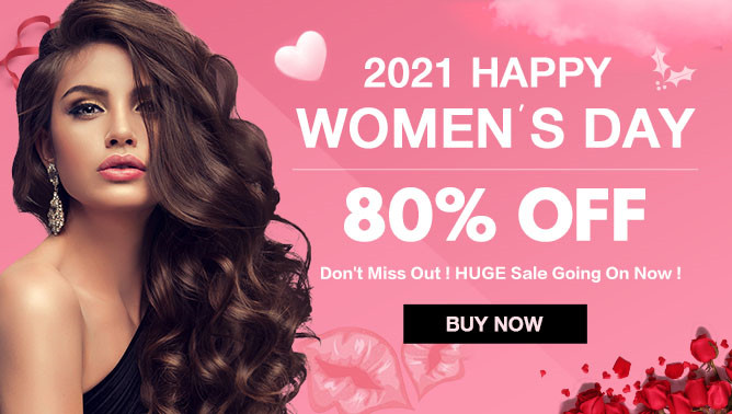 2021 Women Day Sale with our Hair Extensions Canada